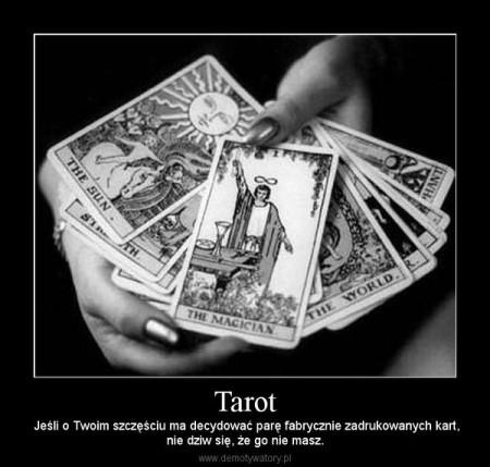 tarot nie dziw się że nie masz szczęścia