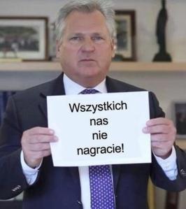 afera podsłuchowa Kwaśniewski wszystkich nas nie nagracie